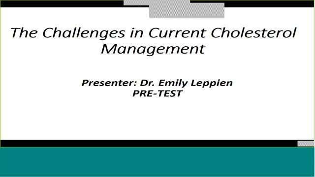The Challenges in Current Cholesterol Management Homestudy