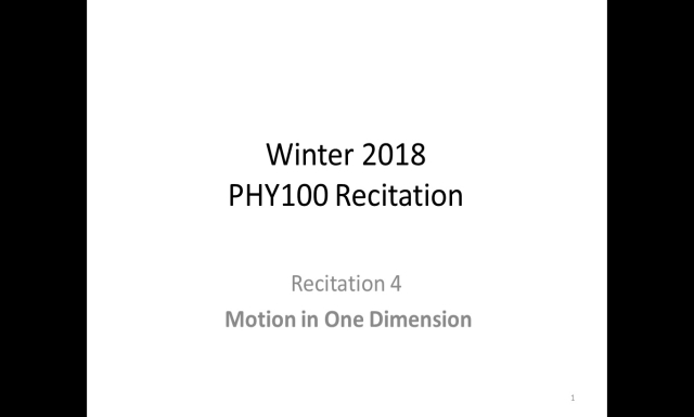 Winter 2018 - PHY100 - Recitation4